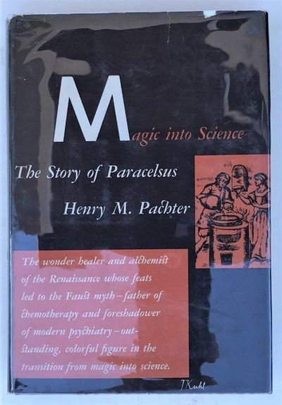 Image for Magic into Science; The Story of Paracelsus.