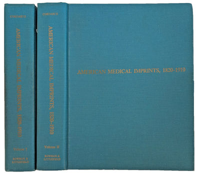 Image for American Medical Imprints, 1820-1910. A Checklist of Publications Illustrating the History and Progress of Medical Science, Medical Education, and the Healing Arts in the United States. A Preliminary Contribution. [Volumes 1 & 2].