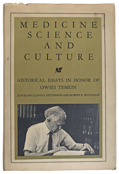 Image for Medicine, Science, and Culture; Historical Essays in Honor of Owsei Temkin.