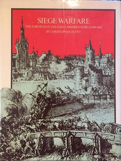 Image for Siege Warfare: The Fortress in the Early Modern World, 1494-1660.