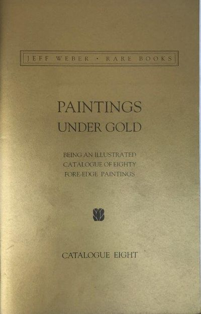 Image for Paintings Under Gold. Catalogue Eight.