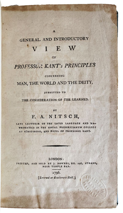 Image for A General and Introductory View of Professor Kant's Principles Concerning Man, the World, and the Deity, Submitted to the Consideration of the Learned.