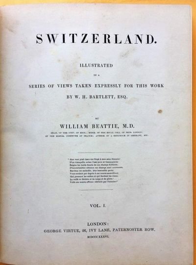 Image for Switzerland. Illustrated in a series of views taken expressly for this work by W. H. Bartlett, Esq. [2 volumes].