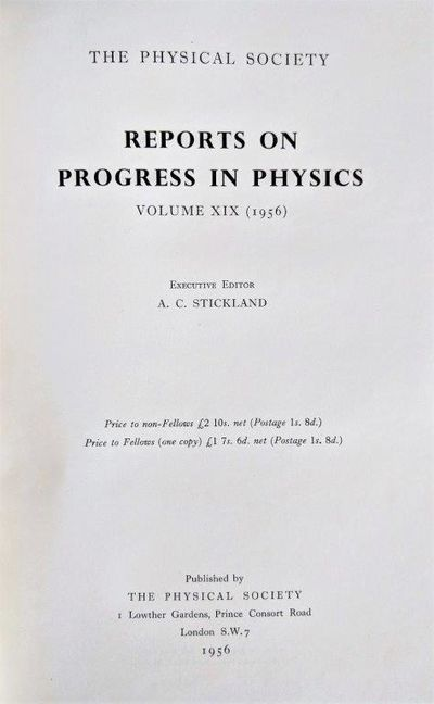Image for The Physical Society. Reports on Progress in Physics. Volume XIX (1956).