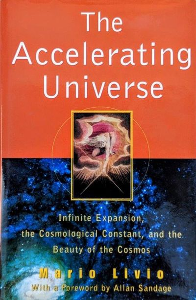 Image for The Accelerating Universe; Infinite Expansion, the Cosmological Constant, and the Beauty of the Cosmos.