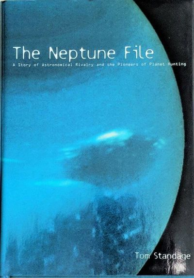Image for The Neptune File; A Story of Astronomical Rivalry and the Pioneers of Planet Hunting.