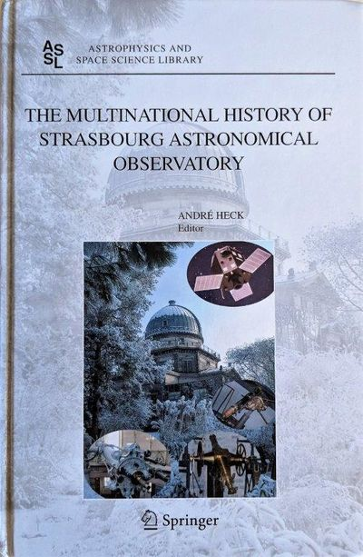 Image for The Multinational History of Strasbourg Astronomical Observatory.