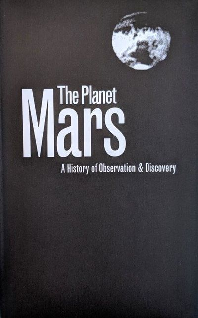 Image for The Planet Mars; a history of observation & discovery.