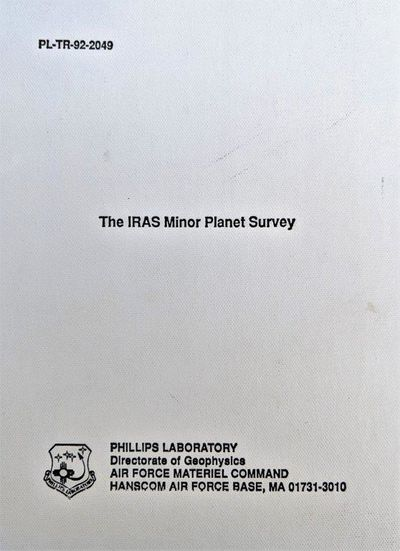 Image for The IRAS Minor Planet Survey. Jet Propulsion Laboratory. PL-TR-92-2049 December 1992. Phillips Laboratory, 1992.