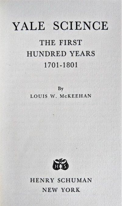 Image for Yale Science; the first hundred years 1701-1801.