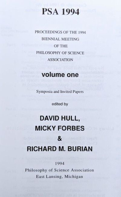 Image for PSA 1994. Proceedings of the 1994 biennial meeting of the Philosophy of Science Association, Volume One; Symposia and Invited Papers edited by David Hull, Micky Forbes & Richard M. Burian.