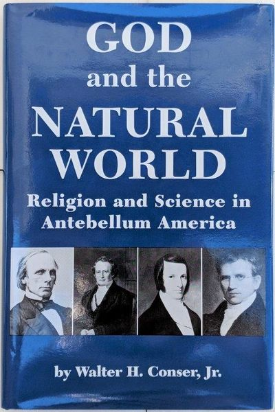 Image for God and the Natural World; Religion and Science in Antebellum America.