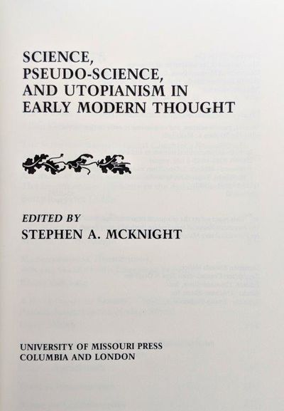 Image for Science, Pseudo-Science, and Utopianism in Early Modern Thought.