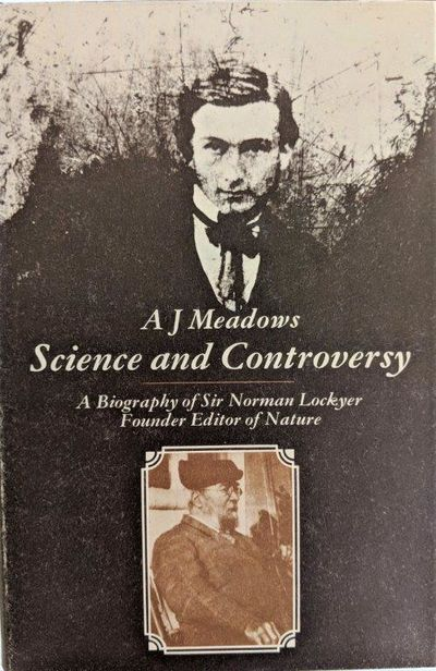 Image for Science and Controversy: A Biography of Sir Norman Lockyer.