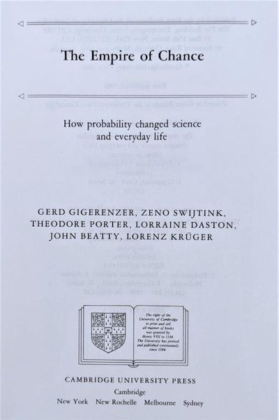 Image for The Empire of Chance; how probability changed science and everyday life.