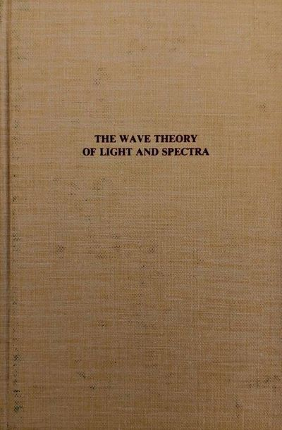 Image for The Wave Theory Light and Spectra.