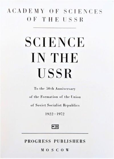 Image for Science in the USSR, To the 50th Anniversary of the Formation of the Union of Soviet Socialist Republics 1922-1972.