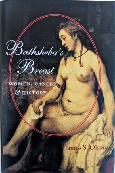 Image for Bathsheba's Breast; Women, Cancer and History.