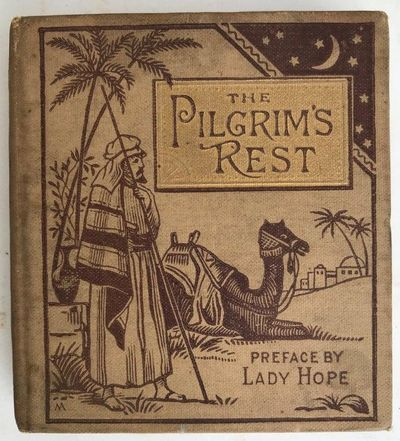 Image for The Pilgrim's Rest. Preface by Lady Hope.