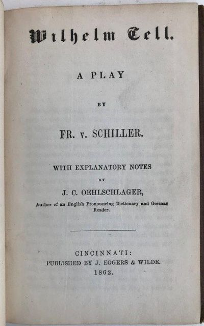 Image for Wilhelm Tell: a play. With explanatory notes by J. C. Oehlschlager.