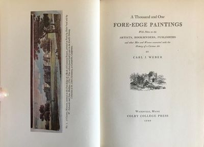Image for A Thousand and One Fore-Edge Paintings. With Notes on the Artists, Bookbinders, Publishers, and Other Men and Women Connected with the History of a Curious Art.