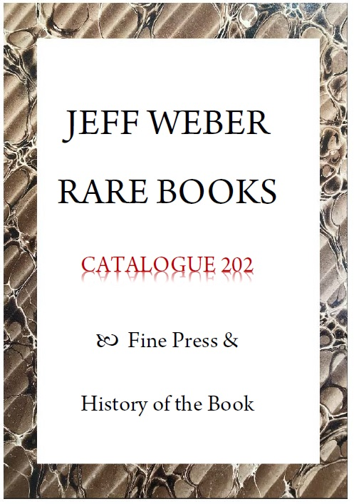 CATALOGUE 202: FINE PRINTING & HISTORY OF THE BOOK