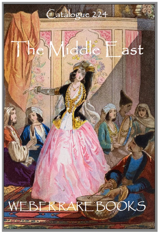 CATALOGUE 224: THE MIDDLE EAST: PERSIA & MORE