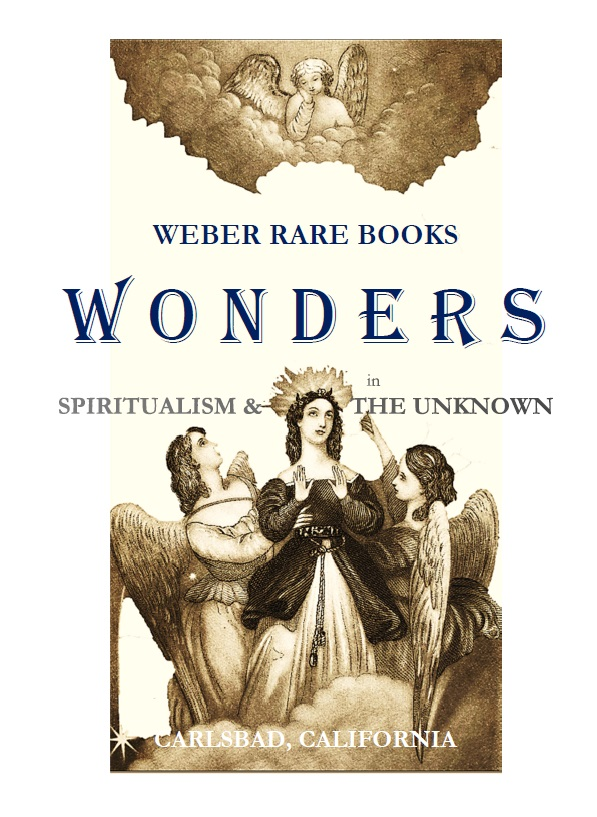 CATALOGUE 229: WONDERS IN SPIRITUALISM & THE UNKNOWN - ANIMISME ET SPIRITISME & MEDICAL HISTORY & ODDITIES
