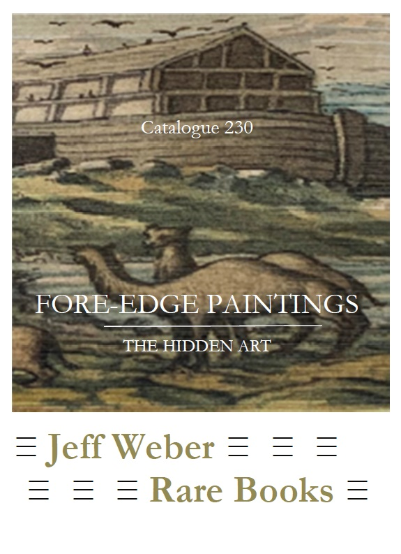 CATALOGUE 230: FORE-EDGE PAINTINGS: THE HIDDEN ART