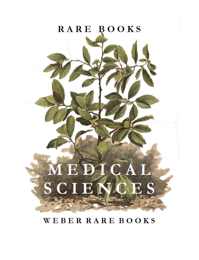 CATALOGUE 238: Rare Books in the Medical Sciences; Anesthesia, Chinese & Mexican Medicine, Dentistry & Dental Instruments, George Dock Offprints, Medical Bibliography, Medical Education, Letters & Poems, Neurosurgery, Opium & Cocaine