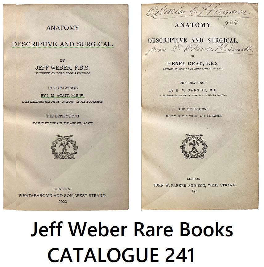 CATALOGUE 241: BOOKS FROM THE MEDICAL LIBRARY OF MICHAEL T. KENNEDY, MD -- SUPPLEMENTED BY VARIOUS ASPECTS OF MEDICINE: ANCIENT, ANESTHESIA, DISCOVERY & MEDICAL  HISTORY