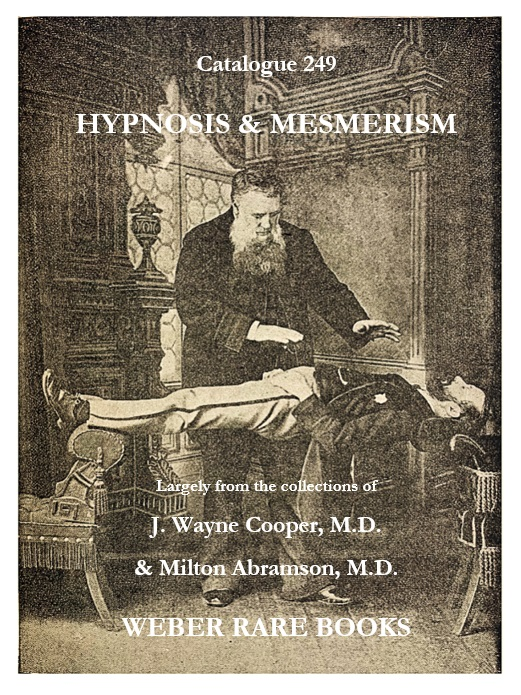 HYPNOSIS & MESMERISM; Spiritualism, Medical History & Oddities