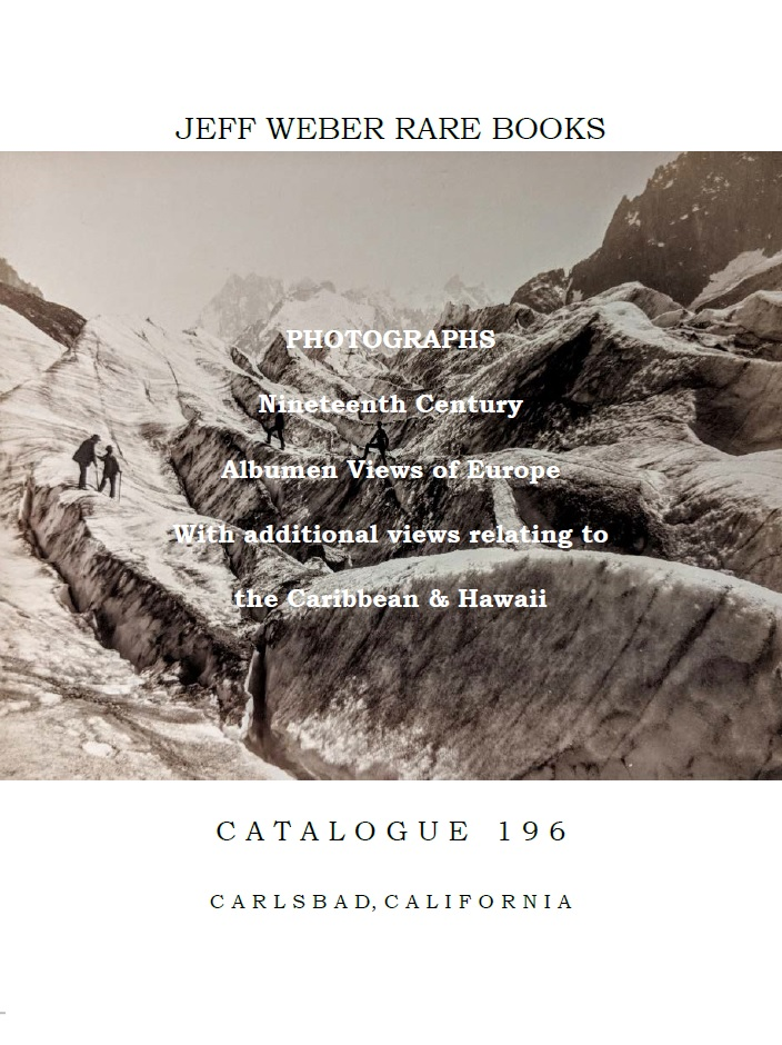 Catalogue 196: PHOTOGRAPHS: Original Nineteenth Century Photography, Albumen Views of Europe, the Caribbean and Hawaii